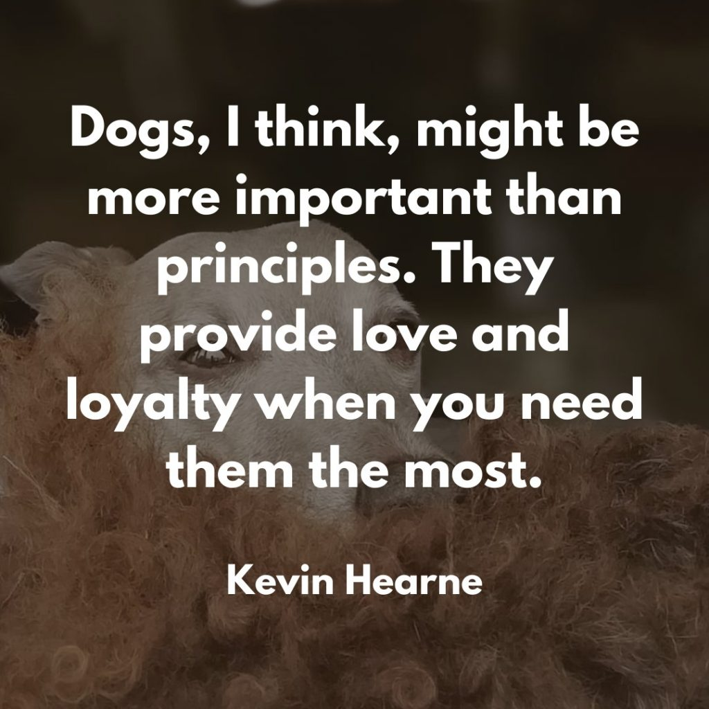 Kevin Hearne Dog Quote
