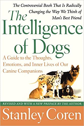 Stanley Coren - The Intelligence of Dogs