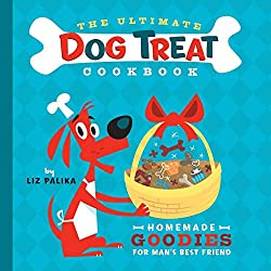 The Ultimate Dog Treat Cookbook by Liz Palika