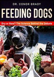 Feeding Dogs by Dr Conor Brady
