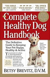 The Complete Healthy Dog Handbook by Betsy Brevitz
