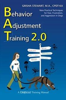 Behavior Adjustment Training by Grisha Stewart