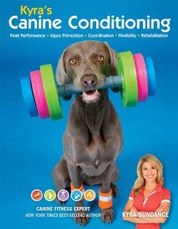 Kyra's Canine Conditioning by Kyra Sundance
